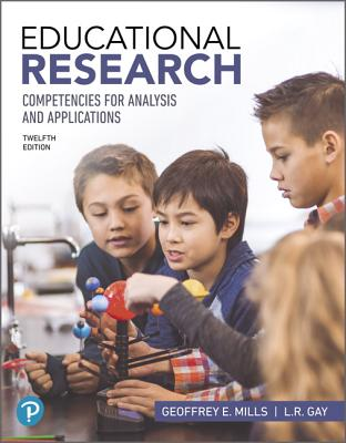 Mylab Education with Pearson Etext for Educational Research: Competencies for Analysis and Applications Plus Third-Party eBook (Inclusive Access) (What's New in Ed Psych / Tests & Measurements) Cover Image