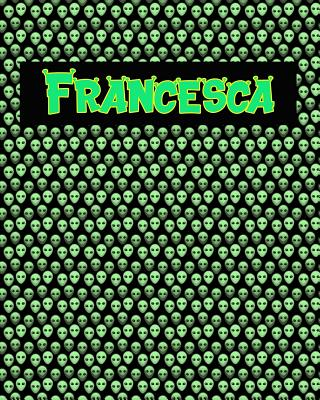 120 Page Handwriting Practice Book with Green Alien Cover Francesca: Primary Grades Handwriting Book Cover Image