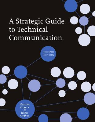 A Strategic Guide to Technical Communication - Second Edition (Us) Cover Image