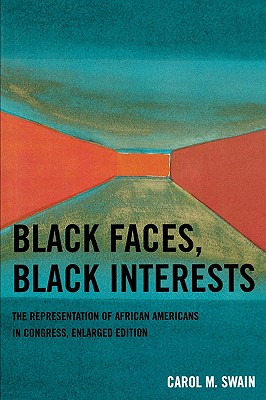 Black Faces, Black Interests: The Representation of African Americans in Congress, Enlarged Edition Cover Image