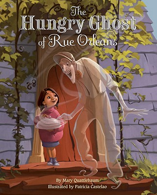 The Hungry Ghost of Rue Orleans Cover
