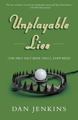 Unplayable Lies: Golf Stories (Anchor Sports) Cover Image