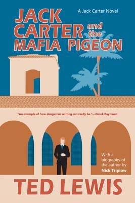 Jack Carter and the Mafia Pigeon (The Jack Carter Trilogy #3) Cover Image