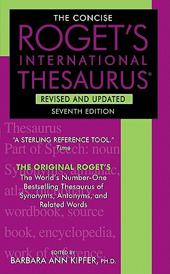 The Concise Roget's International Thesaurus, Revised and Updated, 7th Edition Cover Image