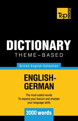 Theme-based dictionary British English-German - 3000 words Cover Image
