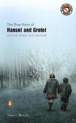 The True Story of Hansel and Gretel Cover