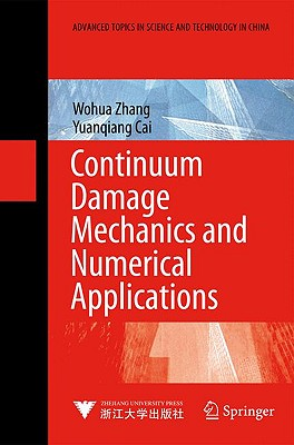 Continuum Damage Mechanics and Numerical Applications Cover Image