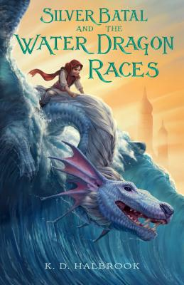 Silver Batal and the Water Dragon Races Cover Image