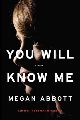 You Will Know Me: A Novel Cover Image