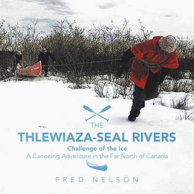 The Thlewiaza-Seal Rivers: Challenge of the Ice Cover Image