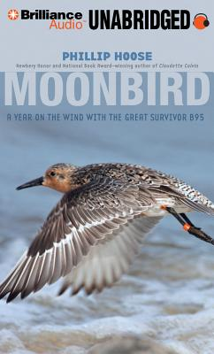 Moonbird: A Year on the Wind with the Great Survivor B95 Cover Image