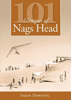 101 Glimpses of Nags Head Cover Image