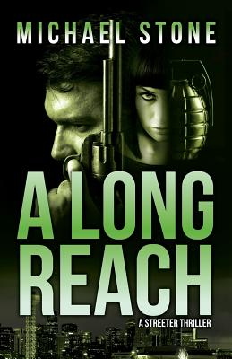 A Long Reach: A Streeter Thriller Cover Image