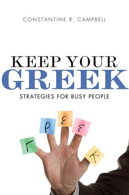 Keep Your Greek: Strategies for Busy People Cover Image