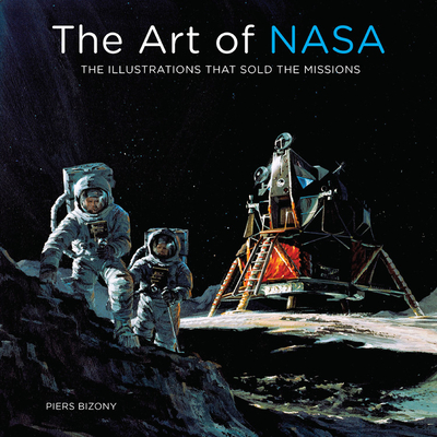 The Art of NASA: The Illustrations That Sold the Missions Cover Image
