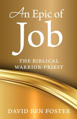 An Epic of Job - The Biblical Warrior Priest Cover Image