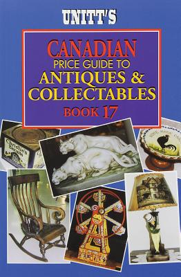 Unitt's Canadian Price Guide to Antiques and Collectables (Unitt's Guides) Cover Image