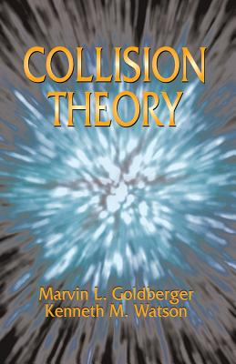 Collision Theory (Dover Books on Physics) Cover Image