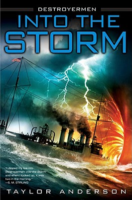 Into the Storm: Destroyermen, Book I Cover Image