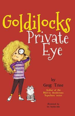 Cover for Goldilocks Private Eye