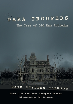 Para Troupers: The Case of Old Man Rutledge Cover Image