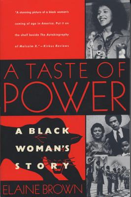 A Taste of Power: A Black Woman's Story Cover Image