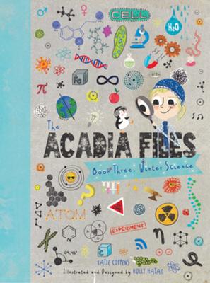The Acadia Files: Book Three, Winter Science Cover Image