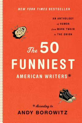 The 50 Funniest American Writers Cover