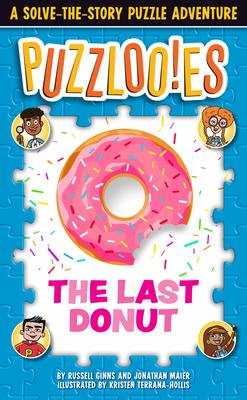 Puzzlooies! The Last Donut: A Solve-the-Story Puzzle Adventure Cover Image