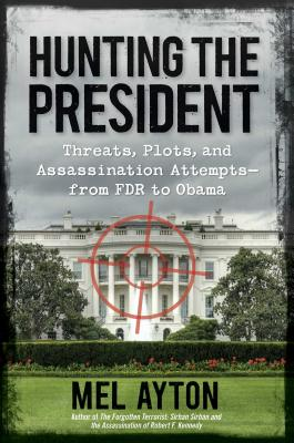 Cover for Hunting the President