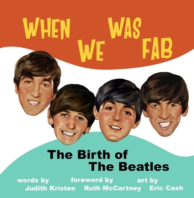 When We Was Fab: The Birth of the Beatles Cover Image