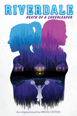 Cover for Death of a Cheerleader (Riverdale, Novel 4)