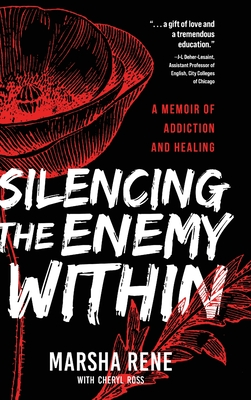 Silencing the Enemy Within: A Memoir of Addiction and Healing Cover Image