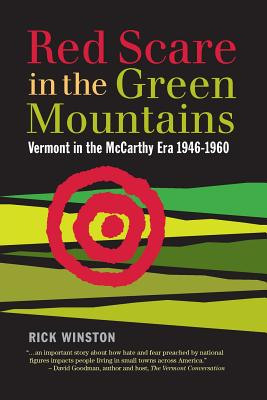 Red Scare in the Green Mountains: The McCarthy Era in Vermont 1946-1960 Cover Image