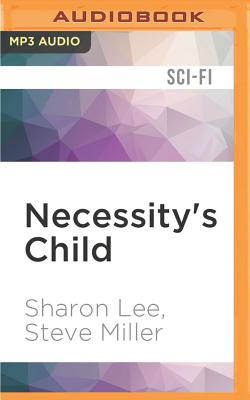 Necessity's Child: A Novel of the Liaden Universe Cover Image