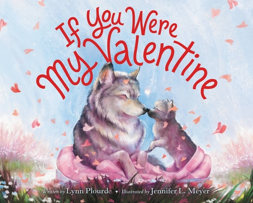 Cover for If You Were My Valentine