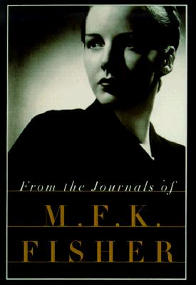 From the Journals of M.F.K. Fisher Cover