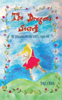 The Dragon's Secret (Dragon's Breath #1) Cover Image