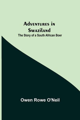 Adventures in Swaziland: The Story of a South African Boer Cover Image
