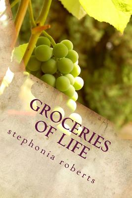 Groceries of Life: Poetry for Food Cover Image
