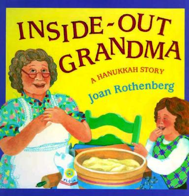 Inside-Out Grandma: A Hanukkah Story Cover Image