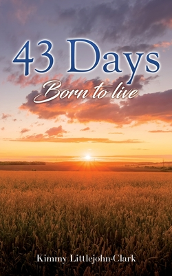 43 days: Born to live Cover Image