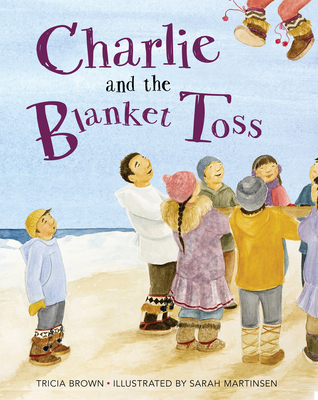 Cover for Charlie and the Blanket Toss