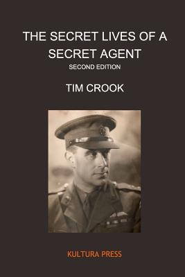 The Secret Lives of a Secret Agent - Second Edition Cover Image