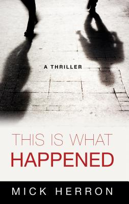This Is What Happened Cover Image