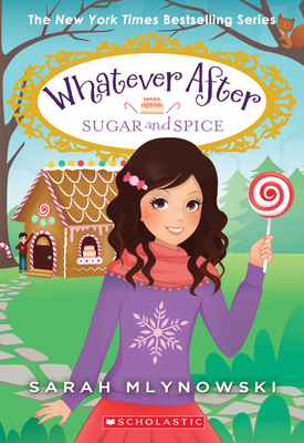 Sugar and Spice (Whatever After #10) Cover Image
