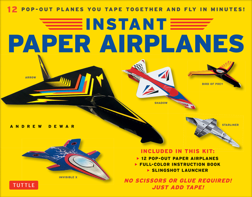 Instant Paper Airplanes Kit: 12 Pop-Out Airplanes You Tape Together and Fly in Minutes! [12 Precut Pop-Out Airplanes; Slingshot Launcher, Tape & Fu