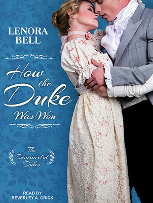 Cover for How the Duke Was Won (Disgraceful Dukes #1)