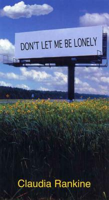 Don't Let Me Be Lonely: An American Lyric Cover Image