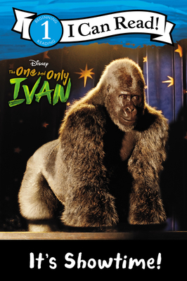 The One and Only Ivan: It's Showtime! (I Can Read Level 1) Cover Image